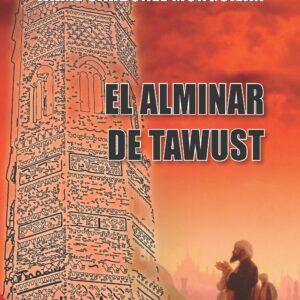 El Alminar de Tawust - 2ª edición