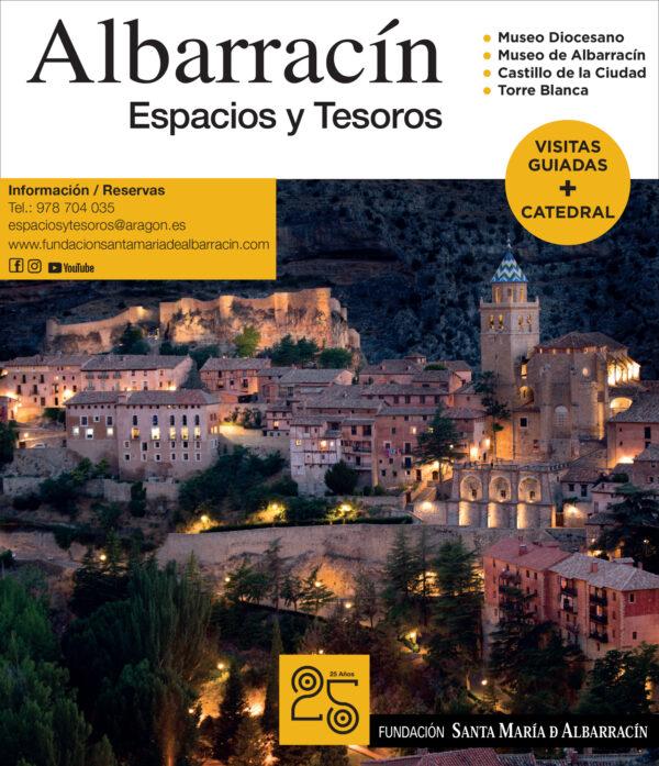 «Albarracín, Espacios y Tesoros» Visitas guiadas + Catedral